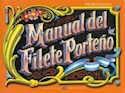 MANUAL DEL FILETE PORTEÑO (RUSTICA)