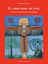 LIBRO ROJO DE JUNG CLAVES PARA LA COMPRENSION DE UNA OB  RA INEXPLICABLE (RUSTICO)