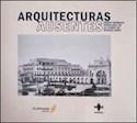 ARQUITECTURAS AUSENTES OBRAS NOTABLES DEMOLIDAS EN LA C  IUDAD DE BUENOS AIRES 1 (RUSTICO)