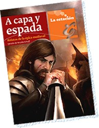 Libro A CAPA Y ESPADA-RELATOS DE EPICA MEDIEVAL