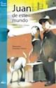 Libro JUAN DE ESTE MUNDO (COLECCION AVE DEL PARAISO) (11 AÑOS)