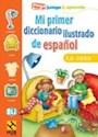 MI PRIMER DICCIONARIO ILUSTRADO DE ESPAÑOL LA CASA (PEG  A JUEGA Y APRENDE)