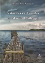 Libro NATURALEZA Y ECOSOFIA EN MARTIN HEIDEGGER