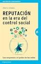 REPUTACION EN LA ERA DEL CONTROL SOCIAL (GESTION DEL CONOCIMIENTO)