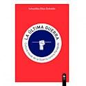 ULTIMA GUERRA CULTURA VISUAL DE LA GUERRA CONTRA PARAGUAY (RUSTICA)