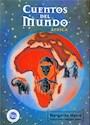 CUENTOS DEL MUNDO (AFRICA) (RUSTICA)