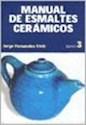 MANUAL DE ESMALTES CERAMICOS TOMO 3