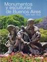MONUMENTOS Y ESCULTURAS DE BUENOS AIRES (TRILINGUE ESPAÑOL / INGLES / FRANCES) (RUSTICO)