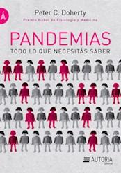 Libro PANDEMIAS TODO LO QUE NECESITAS SABER (LIBROS DE LA A) (RUSTICO)