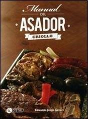 Libro MANUAL DEL ASADOR CRIOLLO (TD)