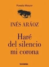 Libro Haré Del Silencio Mi Corona