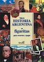 TODA LA HISTORIA ARGENTINA EN FIGURITAS
