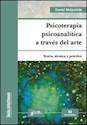 PSICOTERAPIA PSICOANALITICA A TRAVES DEL ARTE TEORIA TE