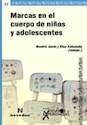 MARCAS EN EL CUERPO DE NIÑOS Y ADOLESCENTES (COLECCION ENSAYOS Y EXPERIENCIAS) (RUSTICA)