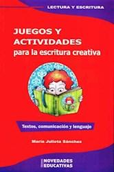 Libro JUEGOS Y ACTIVIDADES PARA LA ESCRITURA CREATIVA