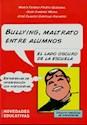 BULLYING MALTRATO ENTRE ALUMNOS EL LADO OSCURO DE LA ESCUELA