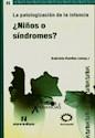 PATOLOGIZACION DE LA INFANCIA NIÑOS O SINDROMES (COLECCION ENSAYOS Y EXPERIENCIAS) (RUSTICA)