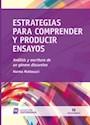 ESTRATEGIAS PARA COMPRENDER Y PRODUCIR ENSAYOS ANALISIS  Y ESCRITURA DE UN GENERO DISCURSIV