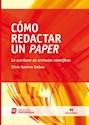 COMO REDACTAR UN PAPER LA ESCRITURA DE ARTICULOS CIENTI  FICOS (COLECCION UNIVERSIDAD)