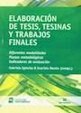 ELABORACION DE TESIS TESINAS Y TRABAJOS FINALES DIFEREN  TES MODALIDADES PAUTAS METODOLOGICA