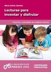 Libro LECTURAS PARA INVENTAR Y DISFRUTAR