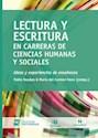 LECTURA Y ESCRITURA EN CARRERAS DE CIENCIAS HUMANAS Y S  OCIALES IDEAS Y EXPERIENCIAS DE ENS
