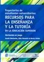 TRAYECTORIAS DE ESTUDIANTES UNIVERSITARIOS RECURSOS PAR A LA ENSEÑANZA Y LA TUTORIA EN LA E