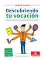 DESCUBRIENDO TU VOCACION CAMINO PRACTICO PARA UN PROYECTO DE VIDA CON SENTIDO (RUSTICO)