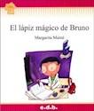 Libro LAPIZ MAGICO DE BRUNO (COLECCION FLECOS DE SOL ROJO)