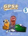 Libro MATEMATICA 5 PUERTO DE PALOS GPS + GUIAS PARA SABER MAS (NOVEDAD 2012)