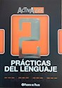 Libro PRACTICAS DEL LENGUAJE 2 PUERTO DE PALOS ACTIVADOS (NOV  EDAD 2015)