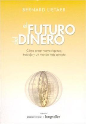 Libro FUTURO DEL DINERO, EL