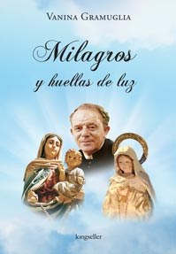 Libro MILAGROS Y HUELLAS DE LUZ