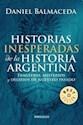 HISTORIAS INESPERADAS DE LA HISTORIA ARGENTINA (BEST SE  LLER)