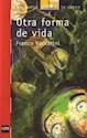 Libro OTRA FORMA DE VIDA (BARCO DE VAPOR ROJO) (12 AÑOS)