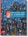 EDUCACION PARA LA CIUDADANIA 2 S M [PODER Y DERECHOS OR
