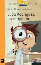 Libro LUPA RODRIGUEZ, INVESTIGADOR