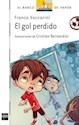 Libro GOL PERDIDO (BARCO DE VAPOR BLANCO) (PRIMEROS LECTORES)
