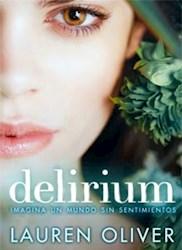DELIRIUM (PRIMERA PARTE DE LA SAGA DELIRIUM)