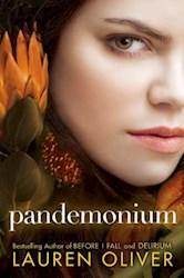 PANDEMONIUM (SEGUNDA PARTE DE LA SAGA DELIRIUM)
