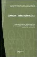 Libro CONDUCCION Y ADMINISTRACION POLICIALES