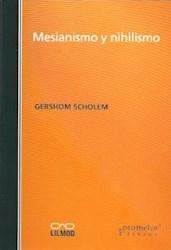 Libro MESIANISMO Y NIHILISMO