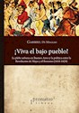 VIVA EL BAJO PUEBLO (RUSTICA)