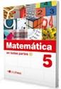 MATEMATICA EN TODAS PARTES 5 TINTA FRESCA (NOVEDAD 2012)