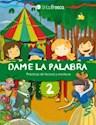 Libro DAME LA PALABRA 2 TINTA FRESCA (PRACTICAS DE LECTURA Y ESCRITURA) (NOVEDAD 2012)