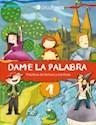 DAME LA PALABRA 1 TINTA FRESCA (PRACTICAS DE LECTURA Y ESCRITURA) (NOVEDAD 2012)