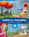 Libro DAME LA PALABRA 4 TINTA FRESCA (PRACTICAS DE LECTURA Y ESCRITURA) (NOVEDAD 2014)