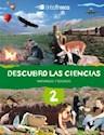 Libro DESCUBRO LAS CIENCIAS 2 TINTA FRESCA (NATURALES/SOCIALES) (NOVEDAD 2016)