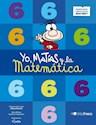 YO MATIAS Y LA MATEMATICA 6 TINTA FRESCA (ANILLADO) (NOVEDAD 2016)