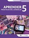 PRACTICAS DEL LENGUAJE 5 TINTA FRESCA (APRENDER) (NOVEDAD 2016)